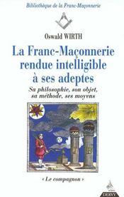 Franc-Maconnerie : Rendue Intelligible A Ses Adeptes Le Compagnon (La) T2 - Intérieur - Format classique