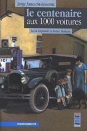 Centenaire Aux 1000 Voitures (Le) - Couverture - Format classique