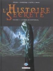 L'histoire secrete t.3 ; le graal de montsegur - Couverture - Format classique