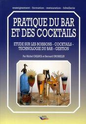 Pratique du bar et des cocktails ; études sur les boissons, cocktails, technologie du bar, gestion - Intérieur - Format classique