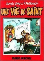 Une vie de saint - Intérieur - Format classique