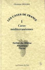Les Caves De France - Couverture - Format classique