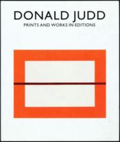 Donald Judd Prints And Works In Edition /Anglais/Allemand - Couverture - Format classique