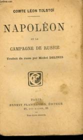 Napoleon Et La Campagne De Russie. Collection : Les Auteurs Celebres N° 377. - Couverture - Format classique