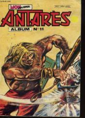 Antares. Album N°11. : N°31 La Derniere Chance D'Alexandra / N°32 Le Patron / N°33 Le Troisieme Oeil - Couverture - Format classique