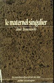 Le Maternel Singulier - Couverture - Format classique