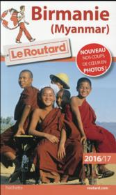 Vente  GUIDE DU ROUTARD ; Birmanie 2016/2017  - Collectif Hachette