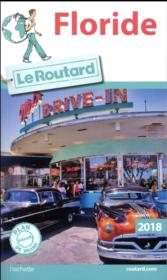 GUIDE DU ROUTARD ; Floride (édition 2018)  - Collectif Hachette
