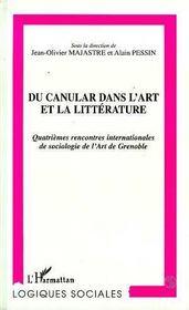 Du Canular Dans L'Art Et La Litterature ; Quatriemes Rencontres Internationales De Sociologie De L'Art De Grenoble - Intérieur - Format classique