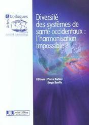 Diversite Des Systemes De Sante Occidentaux : L'Harmonisation Impossible ? - Intérieur - Format classique