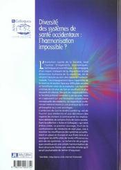 Diversite Des Systemes De Sante Occidentaux : L'Harmonisation Impossible ? - 4ème de couverture - Format classique