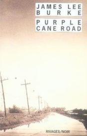 Purple cane road - Couverture - Format classique