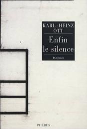 Enfin le silence - Couverture - Format classique