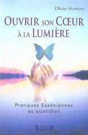 Ouvrir Son Coeur A La Lumiere - Intérieur - Format classique