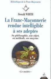 Franc-Maconnerie : Rendue Intelligible A Ses Adeptes Le Maitre (La) T3 - Intérieur - Format classique