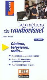 Les métiers de l'audiovisuel. cinéma, télévision, radio... - Intérieur - Format classique