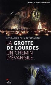 La grotte de Lourdes, un chemin d'évangile - Intérieur - Format classique