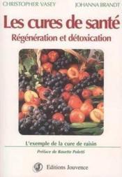 Cures de sante : regeneration et detoxication - Couverture - Format classique