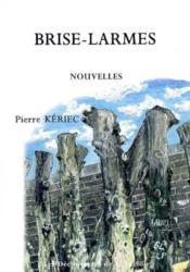 Brise-Larmes - Couverture - Format classique