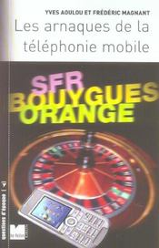 Vente  Les arnaques de la telephonie mobile  - Yves Aoulou - Frederic Magnant - Aoulou/Magnant - Aoulou Yves