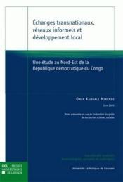 Echanges Transnationaux Reseaux Informels Et Developpement Local - Couverture - Format classique