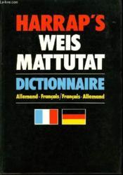 Weis Mattutat - Dictonnaire Allemand-Francais / Francais - Allemand - En 1 Seul Volume - Couverture - Format classique
