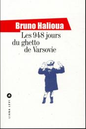 Vente  Les 948 jours du ghetto de Varsovie  - Bruno Halioua
