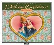 Lecroart T.1; Poil Au Cupidon ! Brigitte Et Simon - Couverture - Format classique