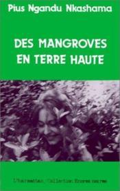 Des mangroves en terre haute - Couverture - Format classique