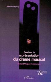 Essai sur la représentation du drame musical - Couverture - Format classique