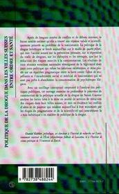 Politique De La Drogue Dans Les Villes Suisses Entre Ordre Et Sante ; Analyse Des Conflits De Mise En Oeuvre - 4ème de couverture - Format classique