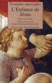 Évangiles apocryphes ; l'enfance de jésus - Couverture - Format classique