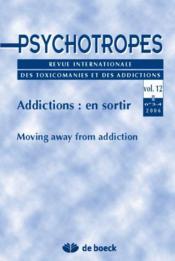 Addictions: en sortir - Couverture - Format classique