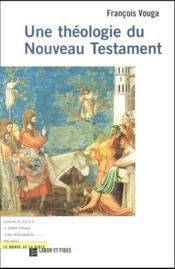 Une théologie du nouveau testament - Couverture - Format classique