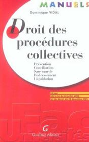 Vente livre :  Manuel droit des procedures collectives  - Dominique Vidal