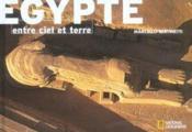 Egypte, entre ciel et terre - Couverture - Format classique
