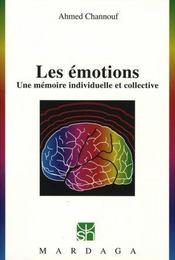 Les émotions. une mémoire individuelle et collective - Intérieur - Format classique