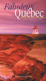 Fabuleux Quebec 1ere Edition - Couverture - Format classique