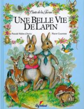 Une Belle Vie De Lapin - Couverture - Format classique