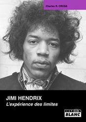Jimi Hendrix ; l'expérience des limites - Intérieur - Format classique