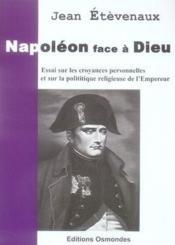 Napoleon Face A Dieu - Couverture - Format classique