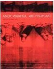 Andy Warhol: Art From Art /Anglais/Allemand - Couverture - Format classique