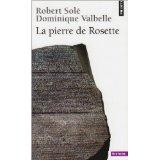Vente  La pierre de Rosette  - Sole - Valbelle - Dominique Valbelle - Robert Sole
