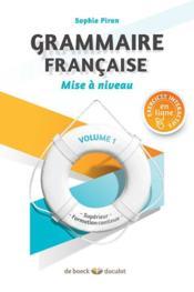 Grammaire française ; mise à niveau t.1 ; supérieur et formation continue - Couverture - Format classique