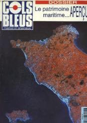 COLS BLEUS. HEBDOMADAIRE DE LA MARINE ET DES ARSENAUX N°2220 DU 26 JUIN 1993. DOSSIER : LE PATRIMOINE MARITIME... APERCU ! / RISQUES ET MENACES EN MEDITERRANEE par LE CONTRE§-AMIRAL LAFARGUE /LES SAUVETEURS EN MER par P. GASCOIN / IL Y A 51 ANS... - Couverture - Format classique