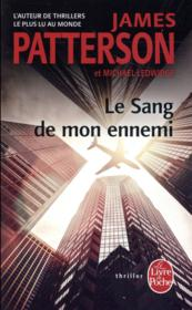 Vente  Le sang de mon ennemi  - Patterson-J+Ledwidge - Michael Ledwidge - James Patterson