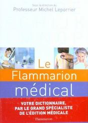 Vente livre :  Le flammarion medical  - Michel Leporrier