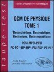 Qcm De Physique Tome 1 Electrocinetique Electrostatique Electronique Electromagnetisme Pcsi-Pc-Pc* - Intérieur - Format classique