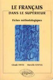 Le Francais Dans Le Superieur Fiches Methodologiques - Couverture - Format classique