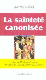 La Saintete Canonisee - Intérieur - Format classique